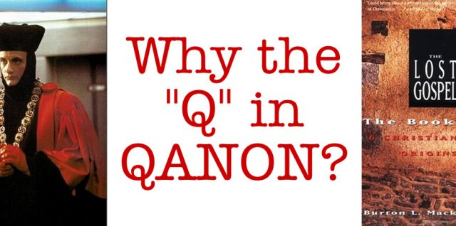 Why the Q in QANON